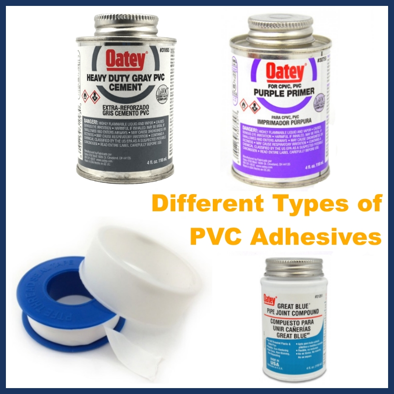 Different Types of PVC Pipe Adhesives